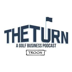 The Turn Podcast by Troon